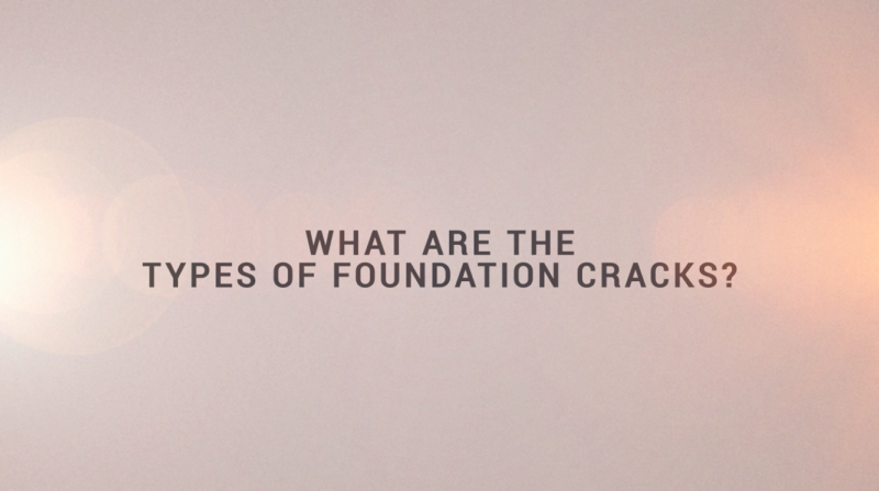 """Dark text on light background: """"What are the types of foundation cracks?"""""""